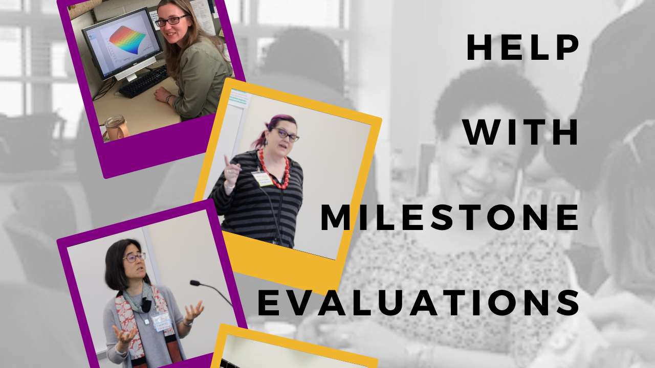 Copy of Help with milestone evaluations